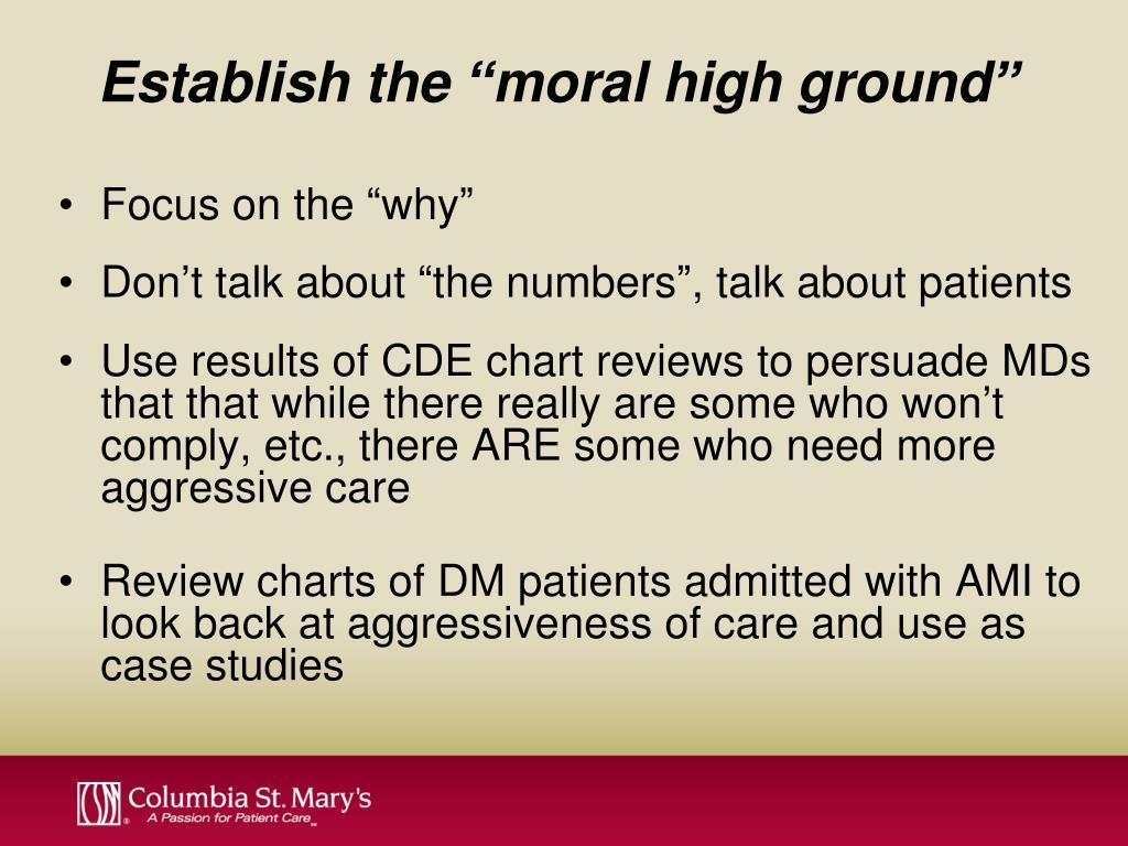 "Establish the ""moral high ground"""