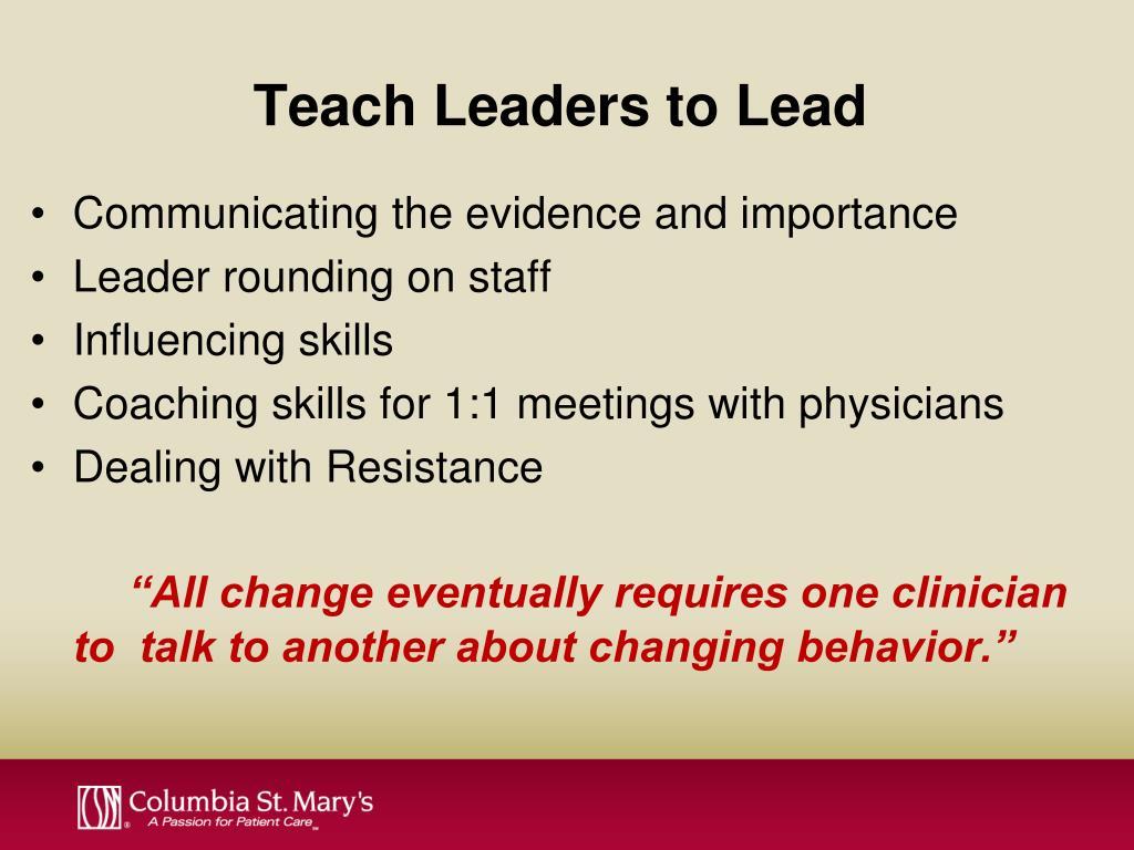 Teach Leaders to Lead