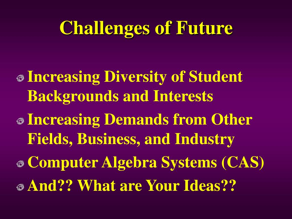 Challenges of Future