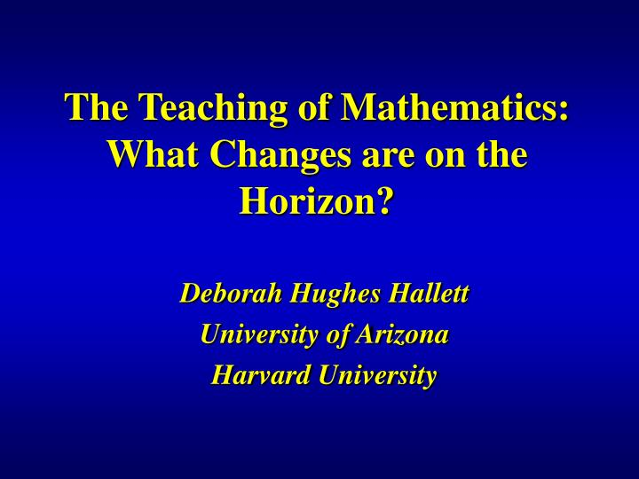 The teaching of mathematics what changes are on the horizon