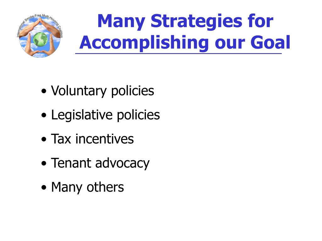 Many Strategies for Accomplishing our Goal