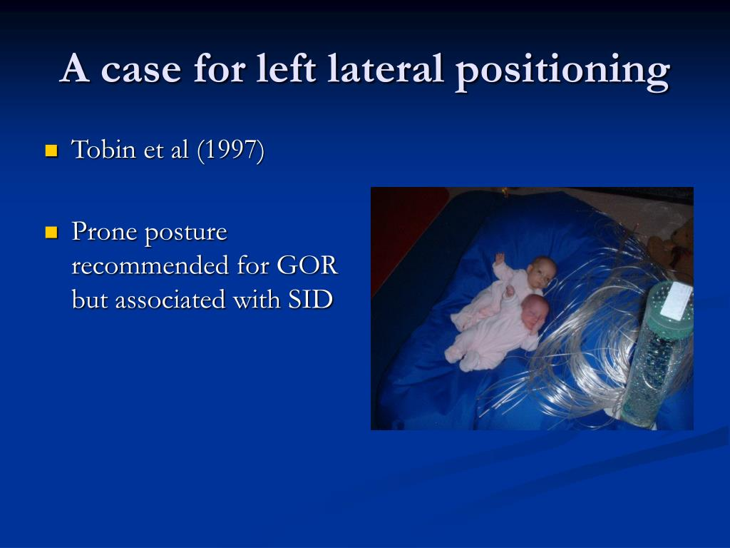 A case for left lateral positioning