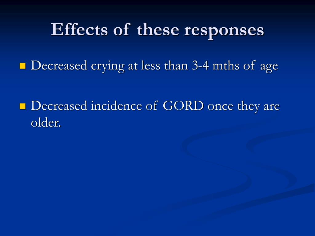 Effects of these responses