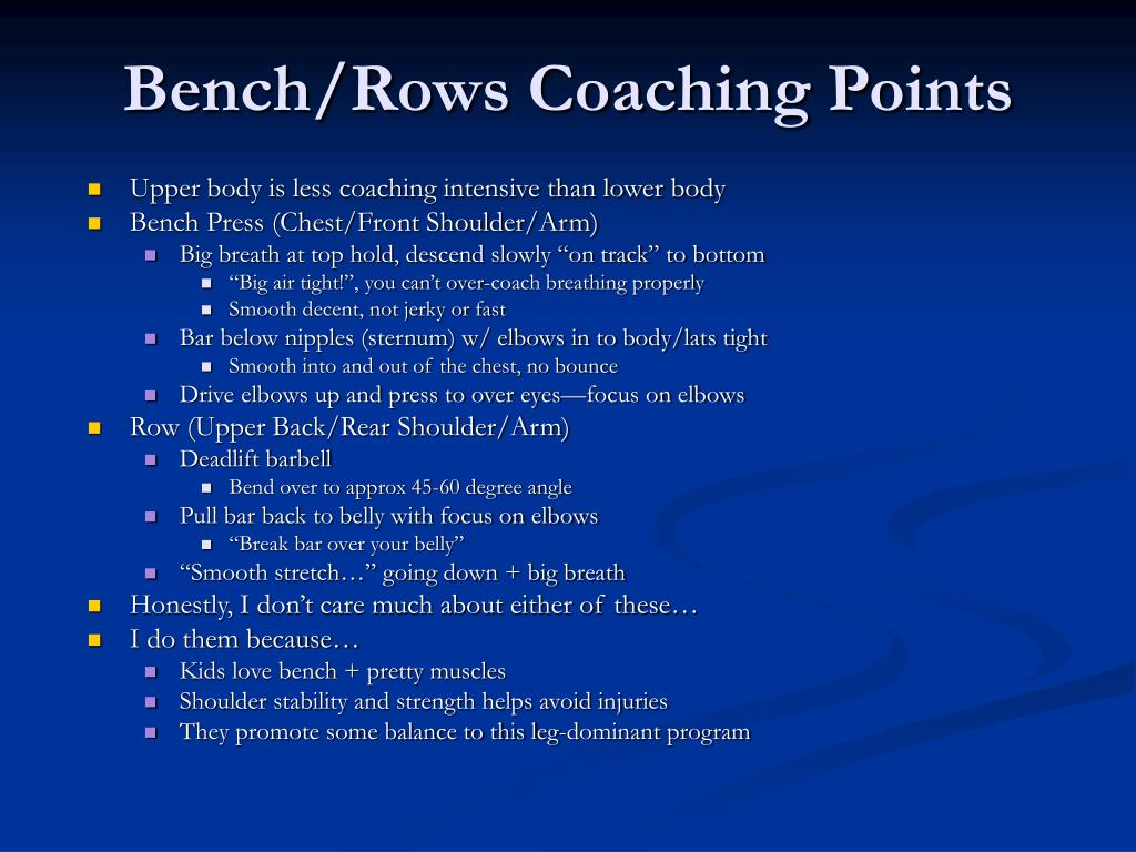 Bench/Rows Coaching Points