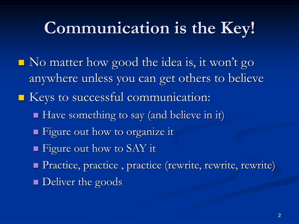 Communication is the Key!