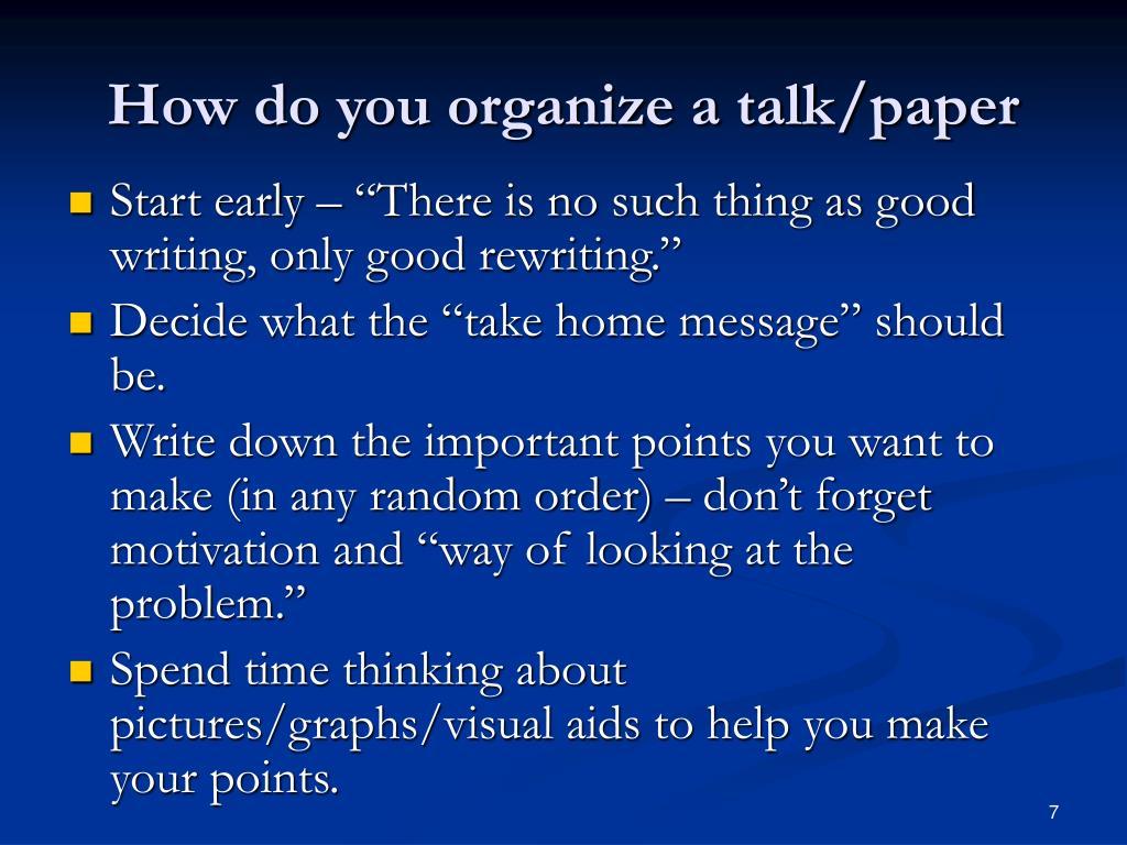 How do you organize a talk/paper