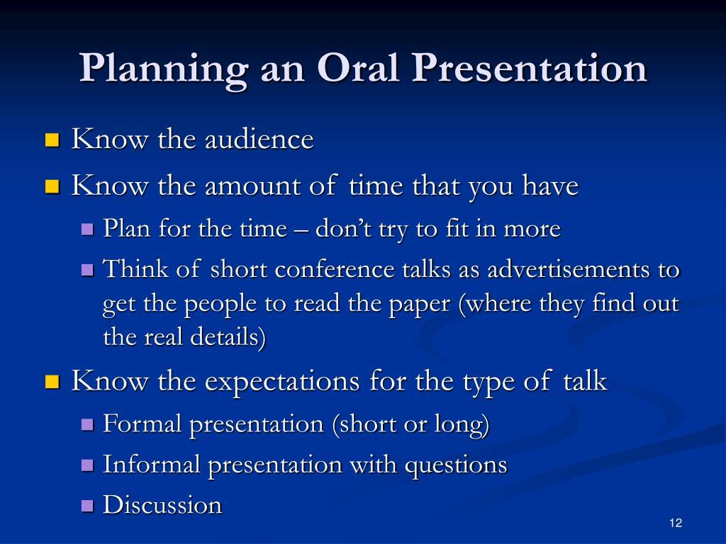 Planning an Oral Presentation