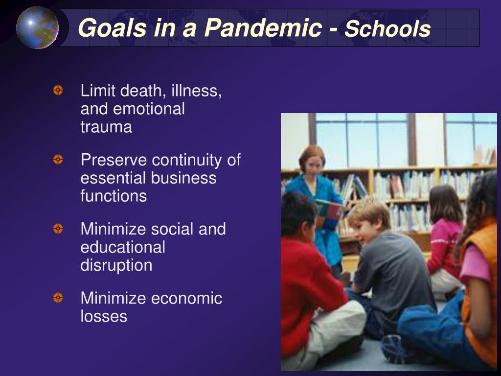 Goals in a Pandemic -