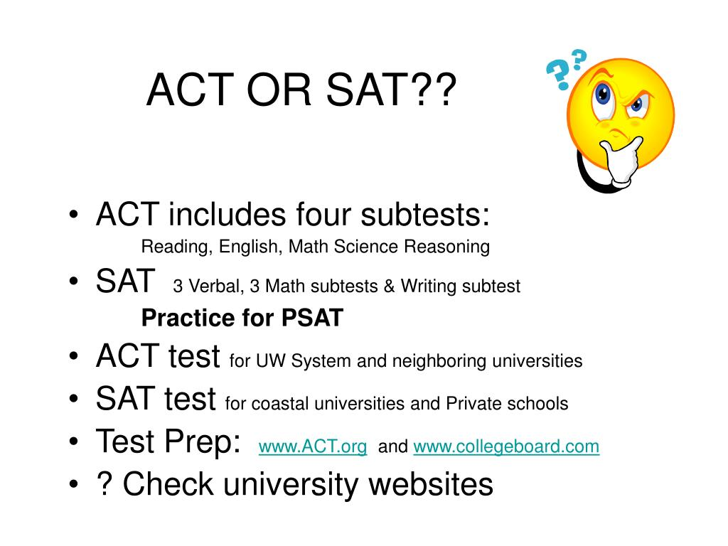 ACT OR SAT??