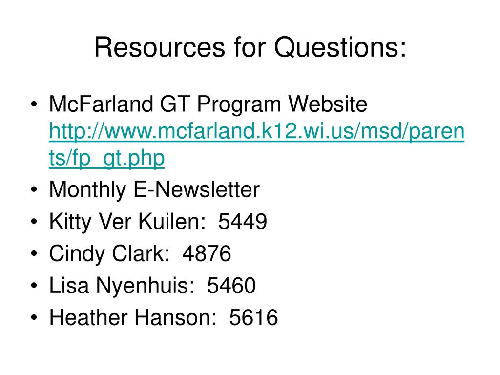 Resources for Questions: