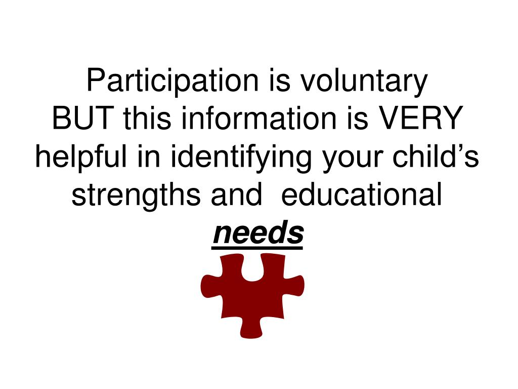 Participation is voluntary