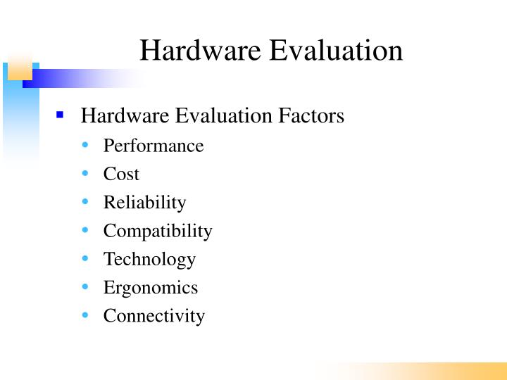 Hardware Evaluation