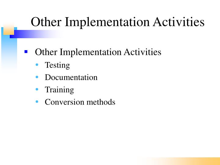 Other Implementation Activities
