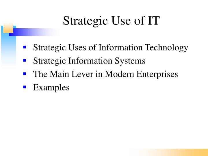 Strategic Use of IT
