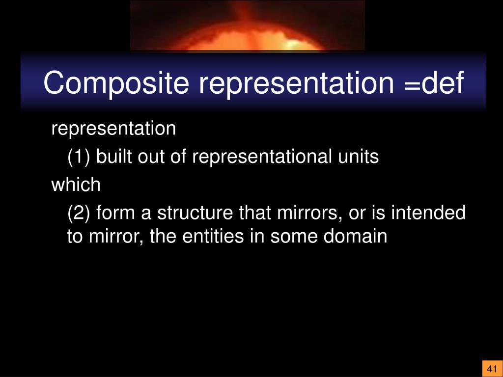 Composite representation =def