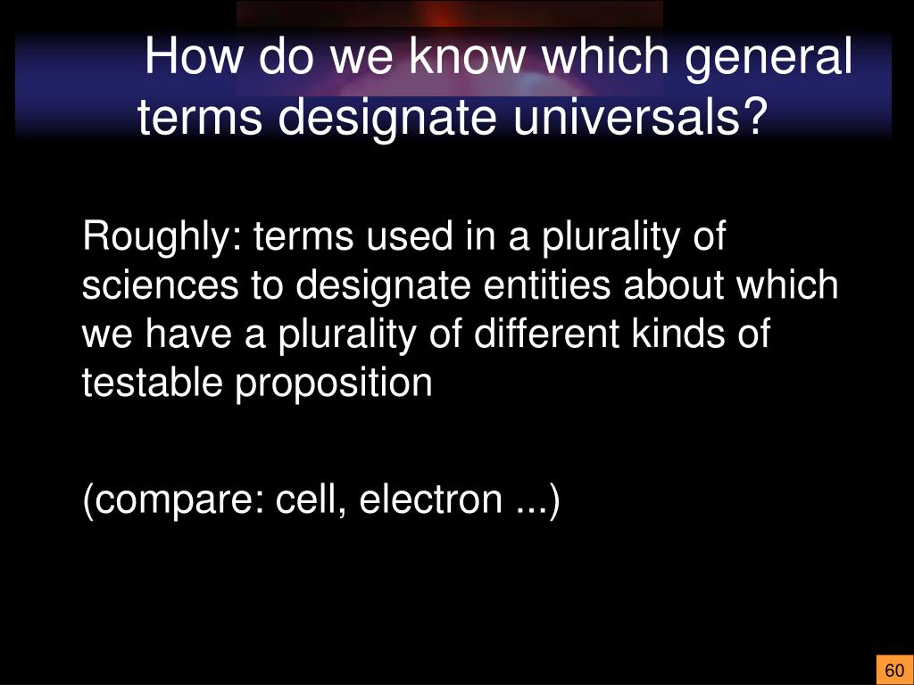 How do we know which general terms designate universals?
