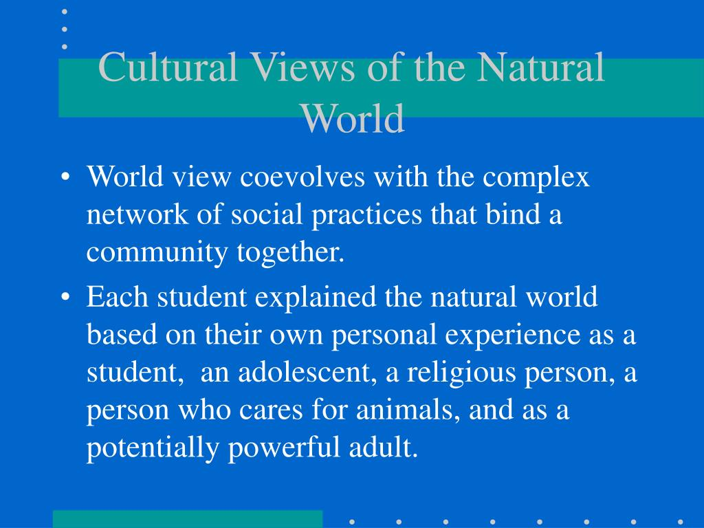 Cultural Views of the Natural World
