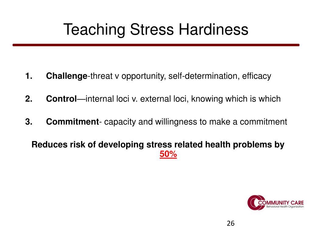 Teaching Stress Hardiness