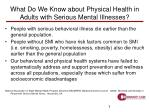 what do we know about physical health in adults with serious mental illnesses
