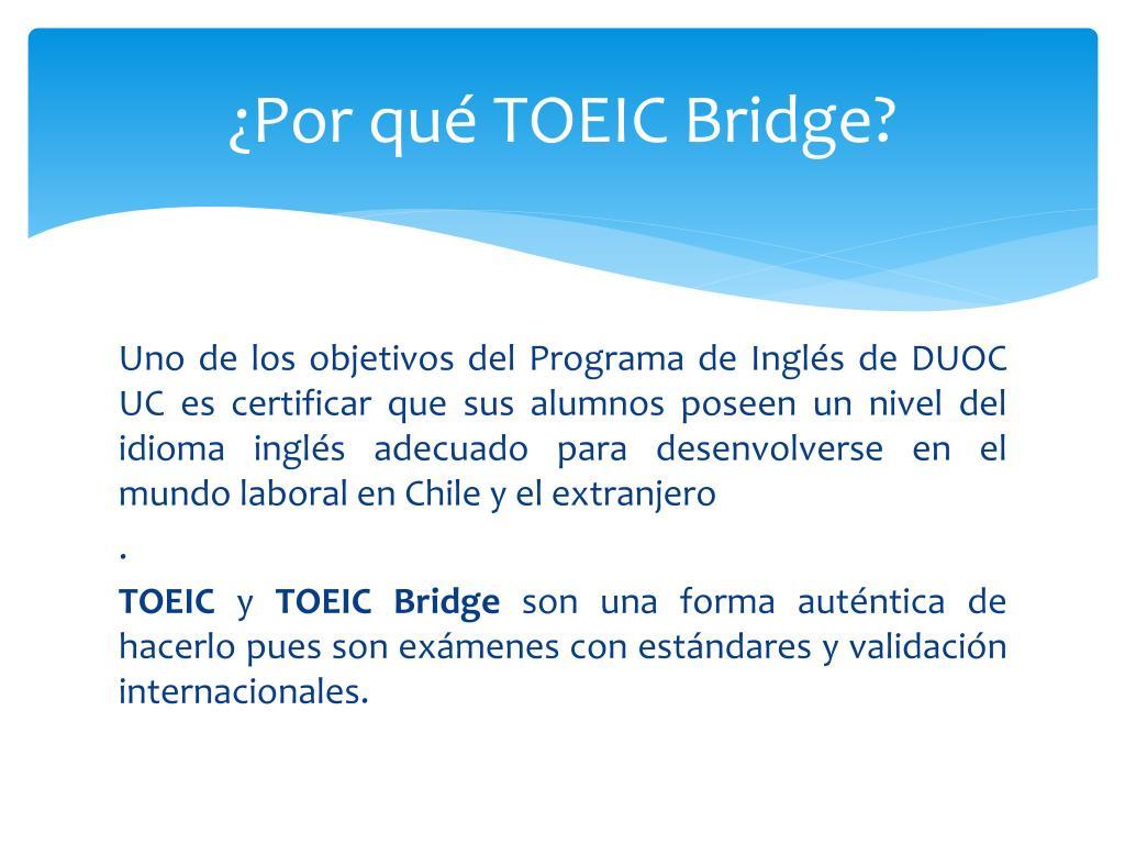 ¿Por qué TOEIC Bridge?