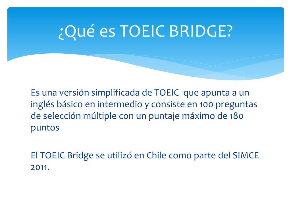 ¿Qué es TOEIC BRIDGE?