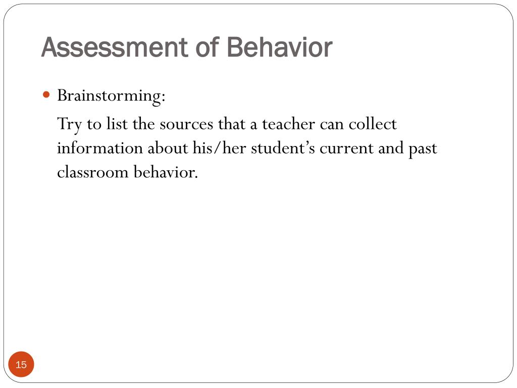 Assessment of Behavior