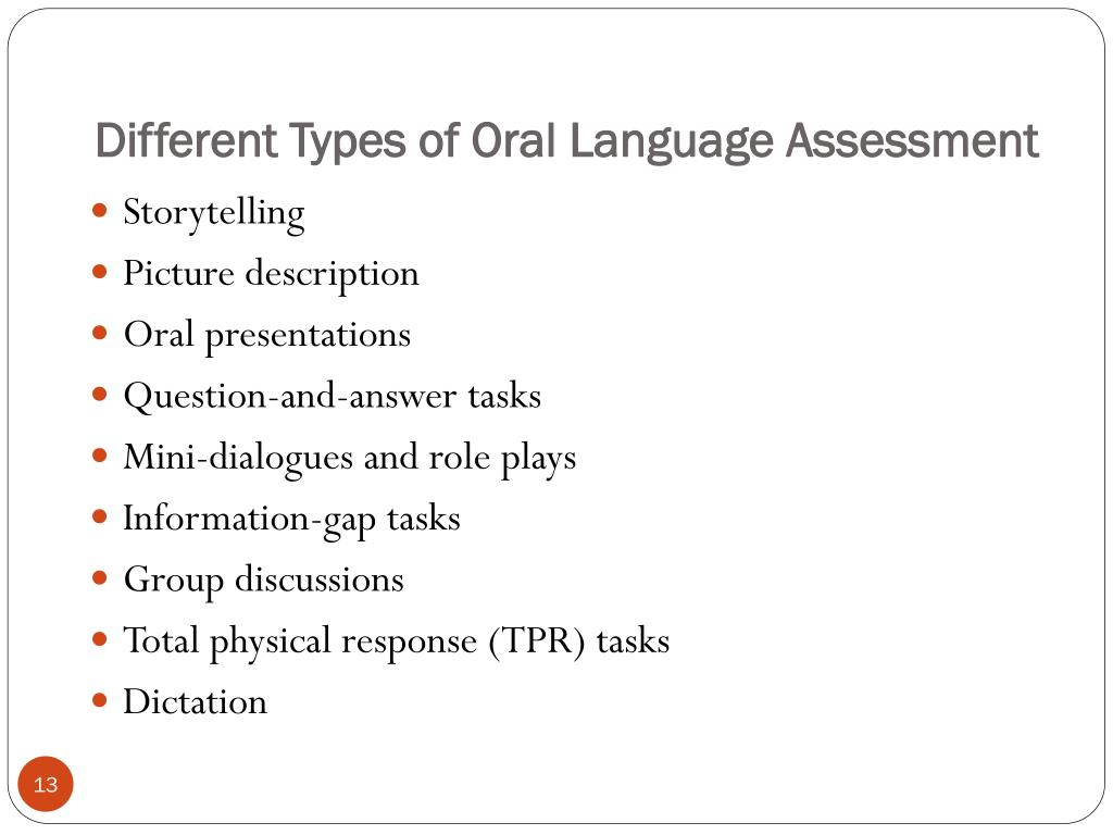 Different Types of Oral Language Assessment