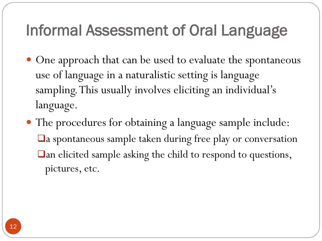 Informal Assessment of Oral Language