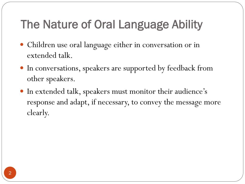 The Nature of Oral Language Ability