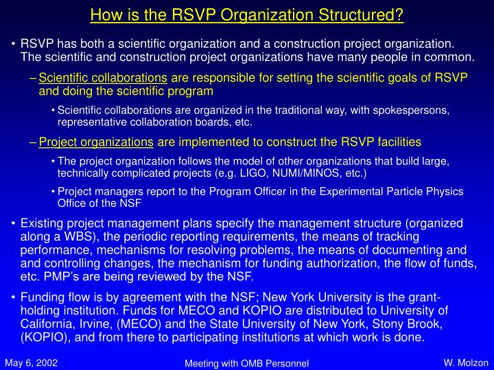 How is the RSVP Organization Structured?