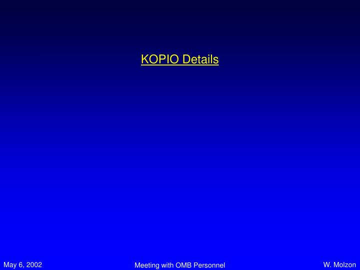 KOPIO Details
