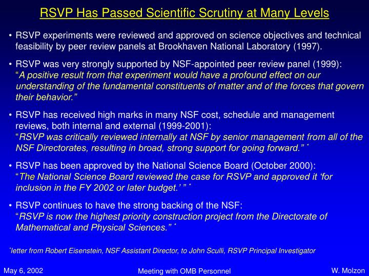RSVP Has Passed Scientific Scrutiny at Many Levels