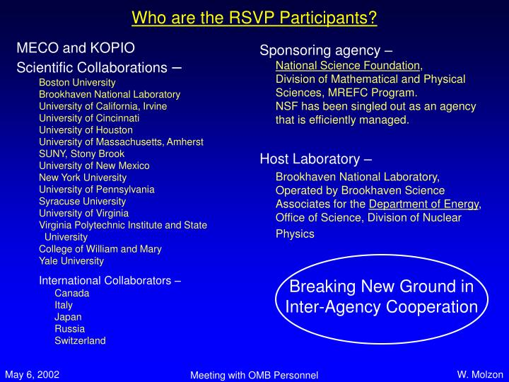 Who are the RSVP Participants?