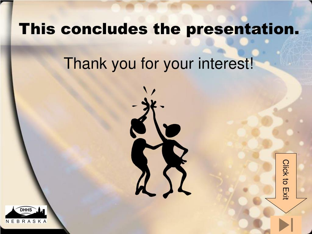 This concludes the presentation.
