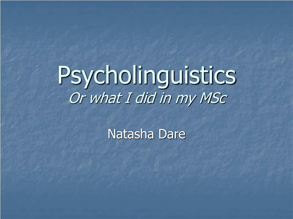 psycholinguistics or what i did in my msc