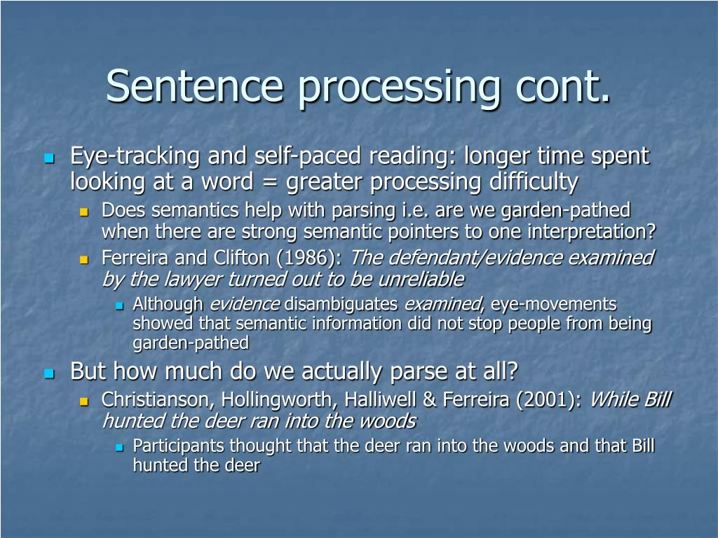 Sentence processing cont.