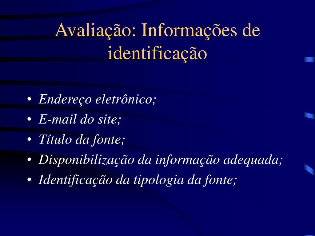 Avaliação: Informações de identificação