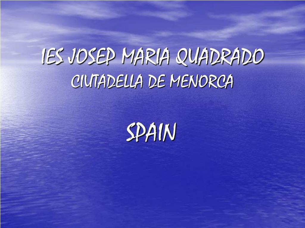 IES JOSEP MARIA QUADRADO
