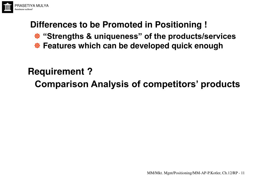 Differences to be Promoted in Positioning !