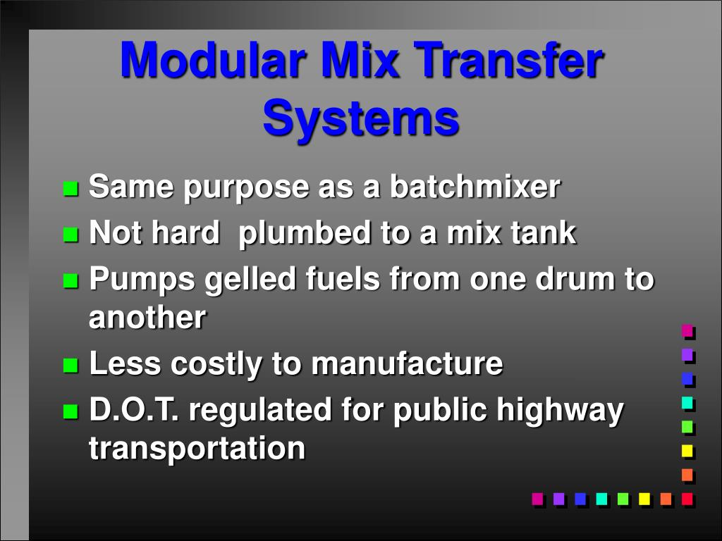 Modular Mix Transfer Systems
