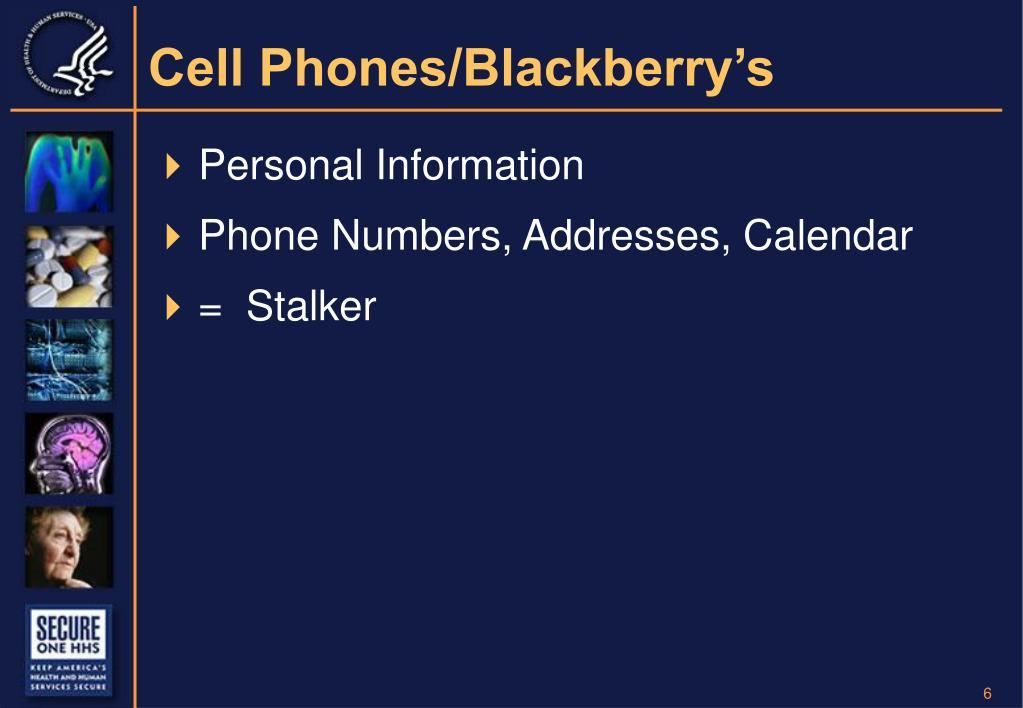 Cell Phones/Blackberry's