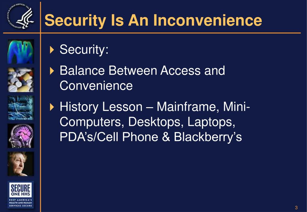 Security Is An Inconvenience