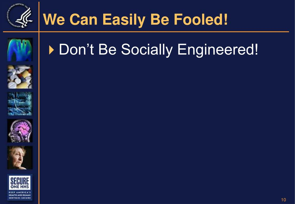 We Can Easily Be Fooled!