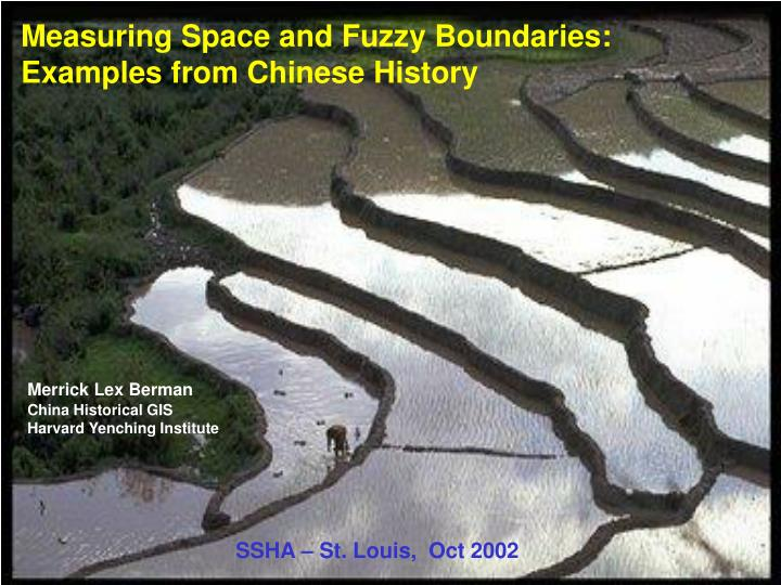 Measuring Space and Fuzzy Boundaries: