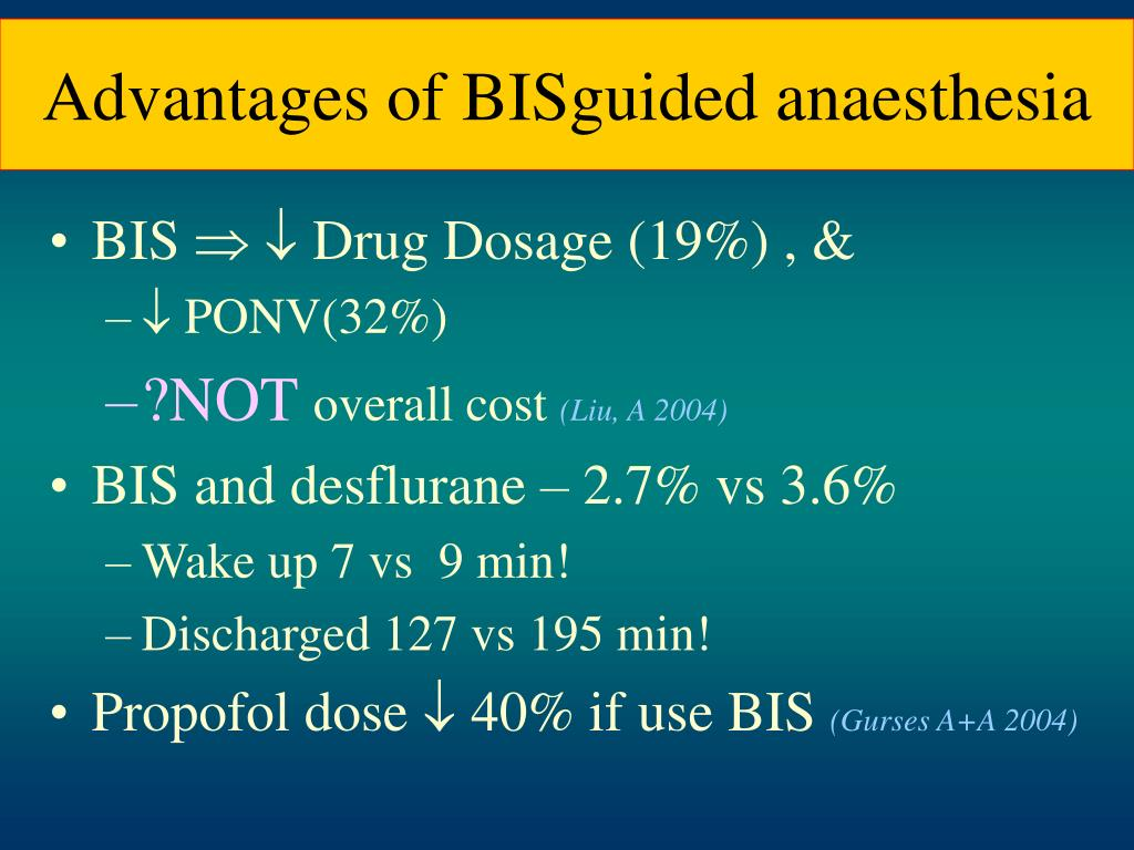 Advantages of BISguided anaesthesia