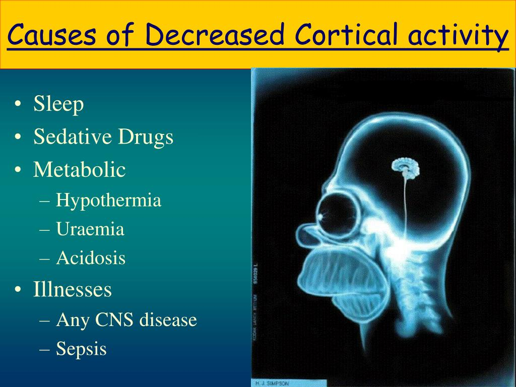 Causes of Decreased Cortical activity