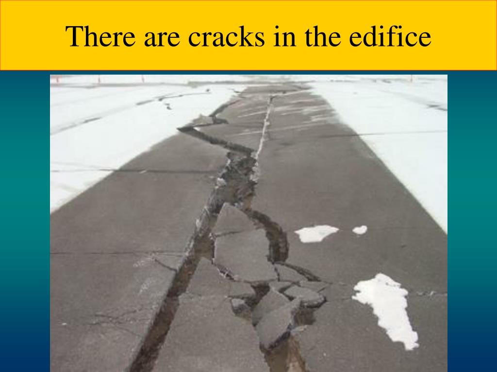 There are cracks in the edifice