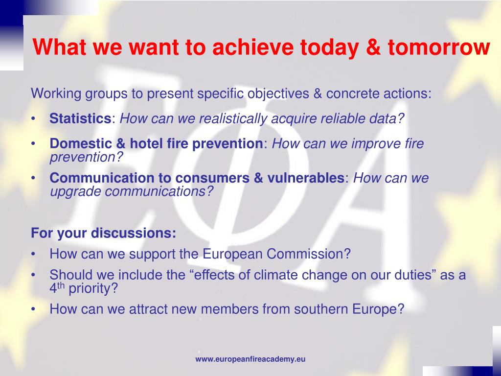 What we want to achieve today & tomorrow