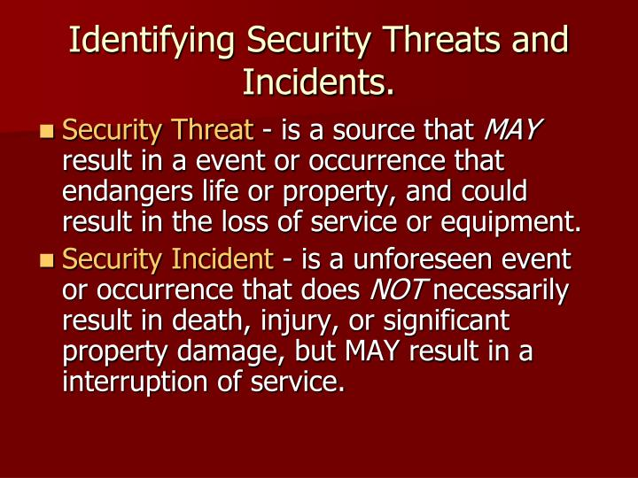 Identifying security threats and incidents