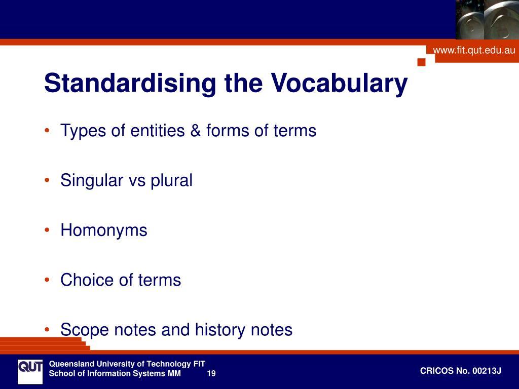 Standardising the Vocabulary